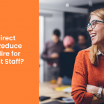 How can Direct Sourcing help reduce your time-to-hire for contingent staff?