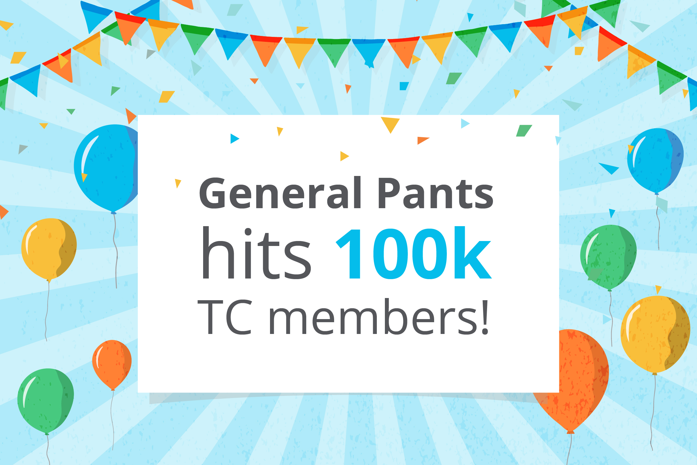 General Pants hit 100,000 Talent Community members 🙌 #HighFive