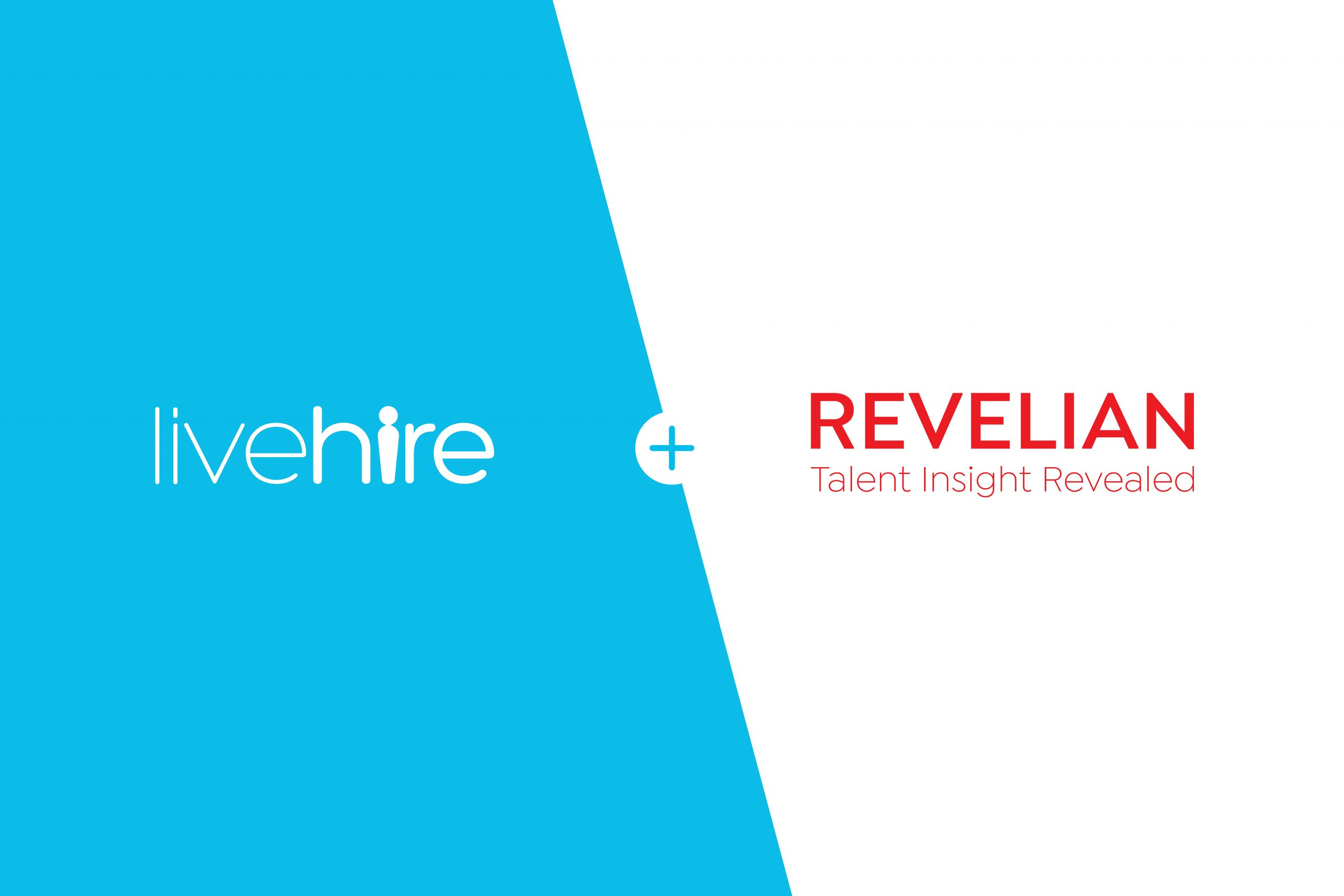 Revelian & LiveHire: Dig beneath the surface