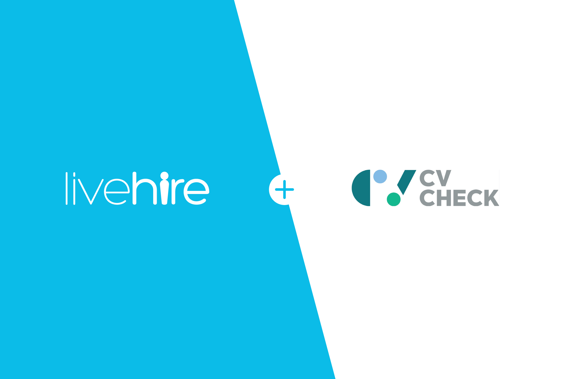 Introducing LiveHire & CVCheck.