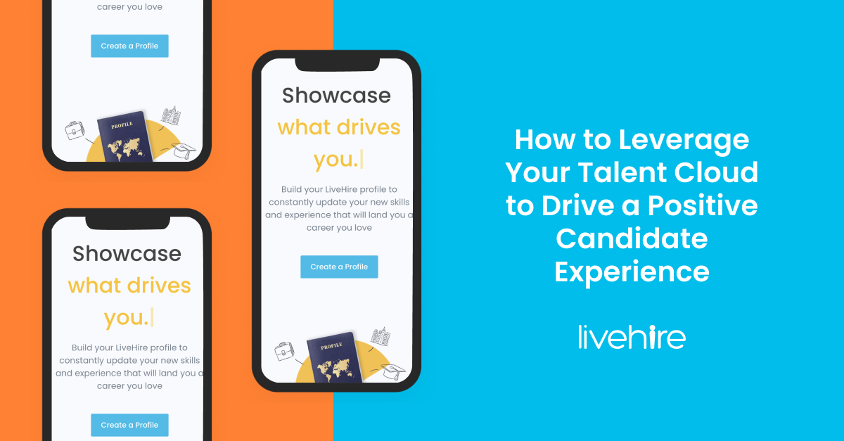 How to Leverage Your Talent Cloud to Drive a Positive Candidate Experience